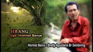 Lagu karo - Sirang - Hormat Barus ft Bretty Agustaria Br Sembiring