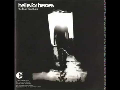 Hell Is For Heroes  The Neon Handshake 2003 FULL ALBUM