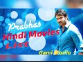 Bahubali's star prabhas Hindi Movies List