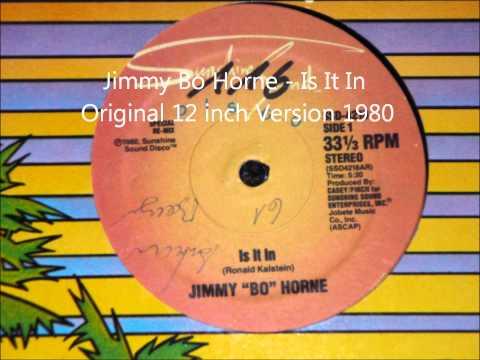 Jimmy Bo Horne - Is It In Original 12 inch Version 1980