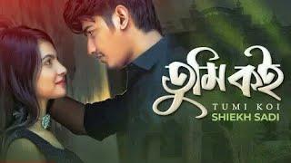 Tomi Koi | Shaik Sadi | Official Music Video | Bangla New Song.