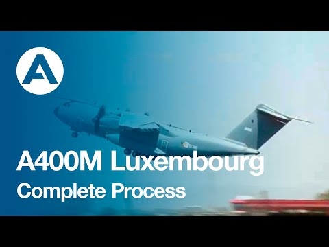 A400M Luxembourg Complete Process