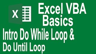 Excel VBA Programming Basics Tutorial # 10 | Introduction to Do while and Do Until