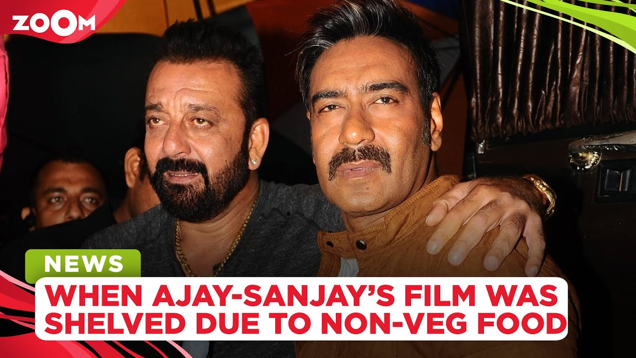 When Ajay Devgn and Sanjay Dutt's film was shelved because of non-vegetarian food