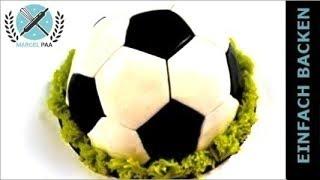 Fussball Torte | 3D Torte schnell und einfach I Einfach Backen - Marcel Paa