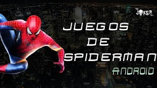 Todos Los Juegos Disponibles De Spider-Man Para Android + Descarga | The J💀ker Style