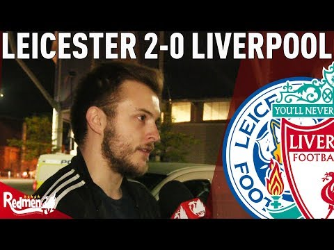 'We Need Leadership!' | Leicester 2-0 Liverpool | #LFC Fan Cam
