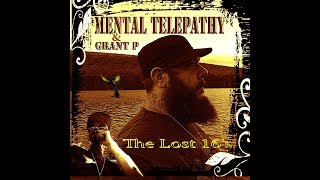 The Lost 16's __ Mental Telepathy & Grant P _(2019)