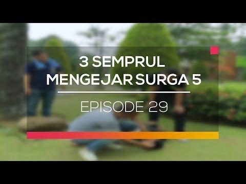 3 Semprul Mengejar Surga 5 - Episode 29