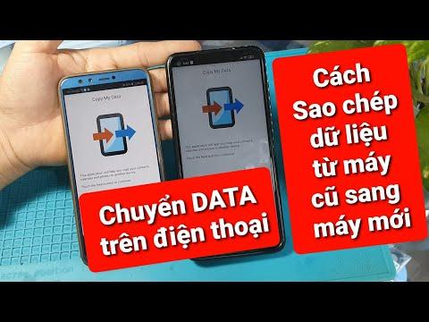 Cách chuyển dữ liệu từ điện thoại Cũ sang điện thoại mới