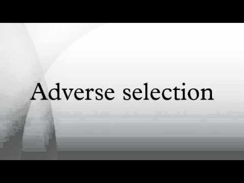 Adverse selection