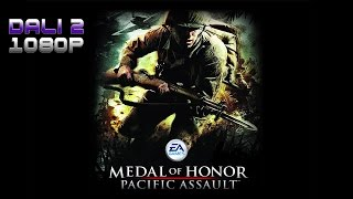 Dali Classics - Medal of Honor: Pacific Assault PC Gameplay FullHD 1080p 60fps