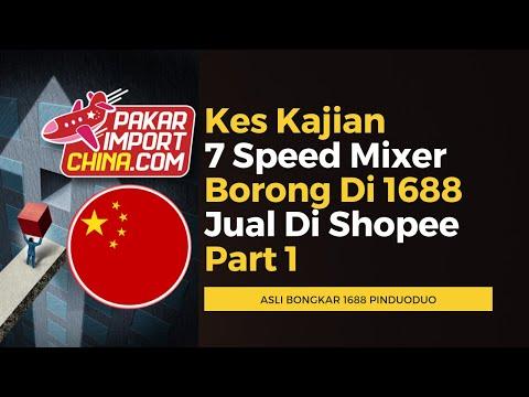 Kes Kajian 7 Speed Mixer Borong Di 1688 Jual Di Shopee Part 1-3