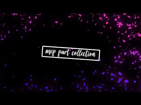 [mep Part Collection #1]