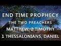 Download END TIME PROPHECY 3 - MATTHEW 24:36-51, 2 TIMOTHY 3:1-5, 1 THESSALONIANS 4:13-18, DANIEL 9:20-27 MP3 song and Music Video