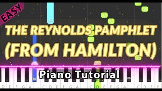 The Reynolds Pamphlet (From Hamilton) - Easy Piano Tutorial