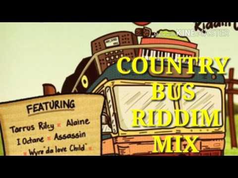 COUNTRY BUS RIDDIM MIX
