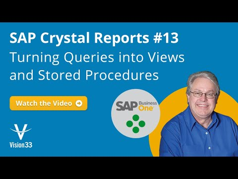 SAP Crystal Reports #13: Turning Queries Into Views And Stored Procedures