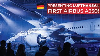 lufthansa recieves its first airbus a350 900xwb event report and cabin tour