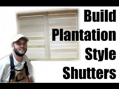Build Plantation Style Shutters - Can't Get Any Easier!