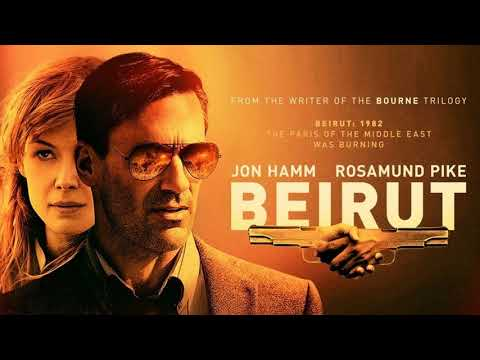 Soundtrack Beirut (Theme Song 2018) - Trailer Music Beirut