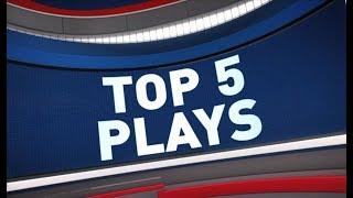 Top 5 Plays of the Night   April 07, 2018