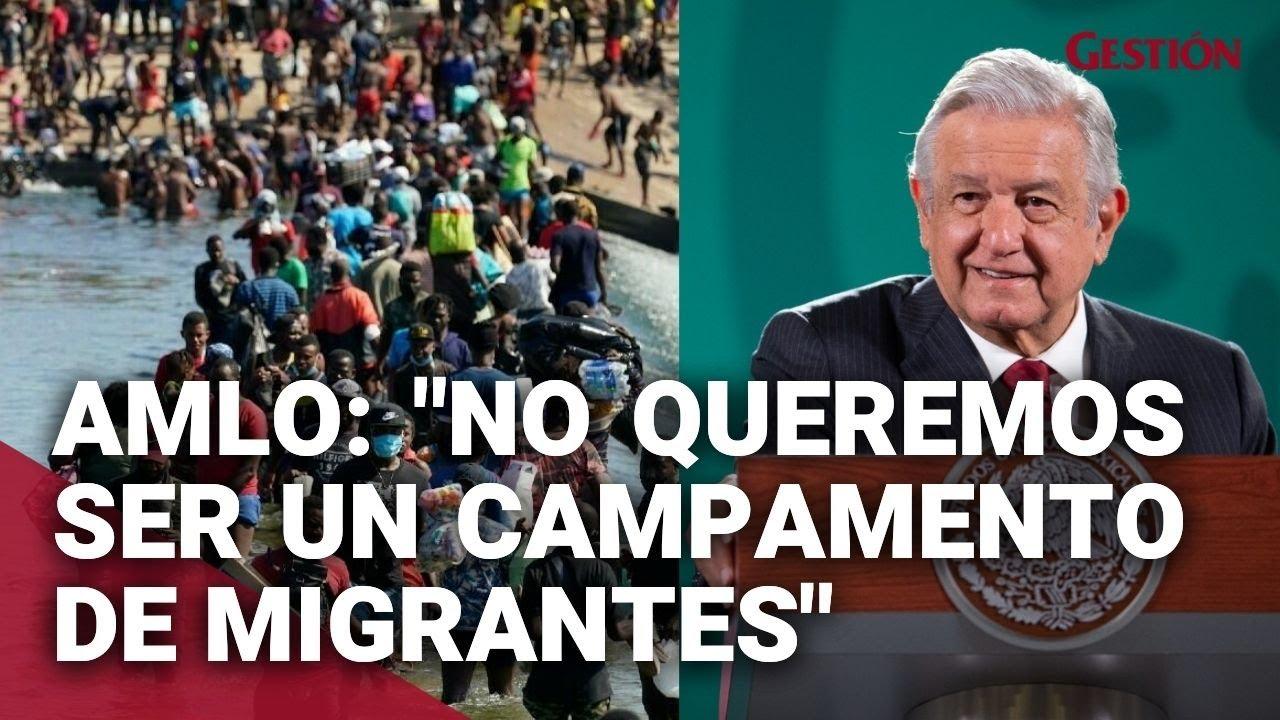 "Download Presidente de México sobre crisis migratoria: ""No queremos ser un campamento de migrantes"""