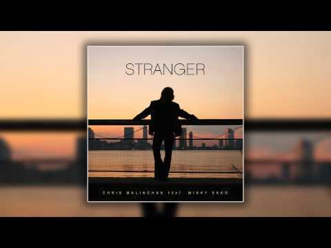 Chris Malinchak Feat. Mikky Ekko - Stranger (Cover Art)