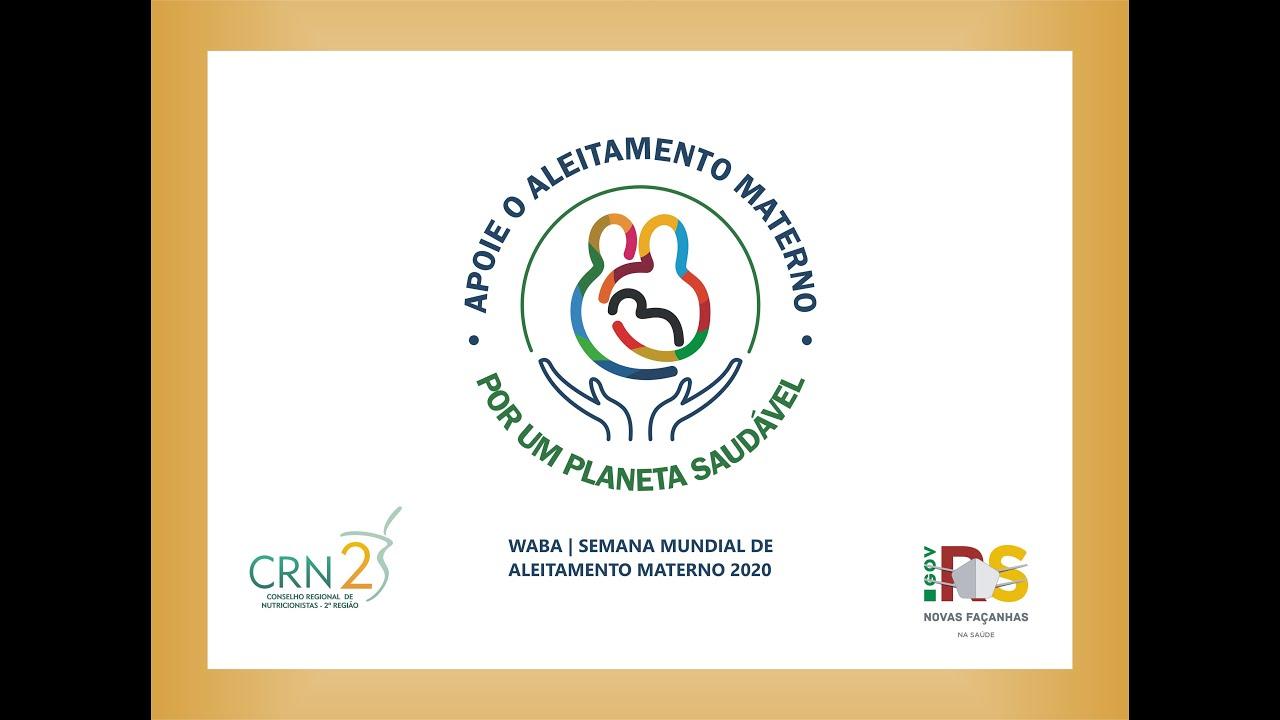 Confira as palestras dos eventos alusivos à Semana Mundial da Amamentação 2020.