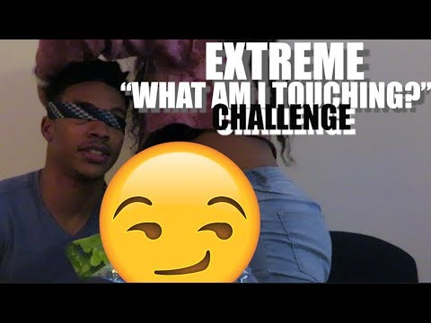 "EXTREME ""WHAT AM I TOUCHING"" CHALLENGE (BODY PARTS ONLY ) hosted by LILAJDRE"