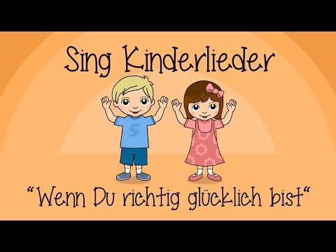 Wenn Du Richtig Glücklich Bist (If You're Happy) - Kinderlieder Zum Mitsingen | Sing Kinderlieder