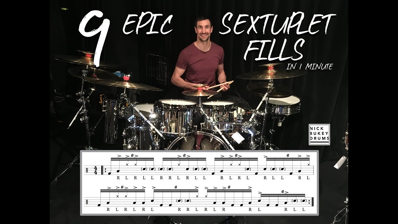 Download 9 Epic Sextuplet Fills in 1 Minute - Nick Bukey (with transcriptions)
