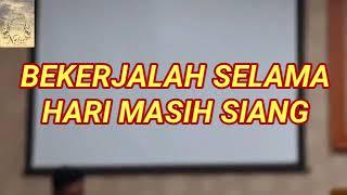 Download Lagu Rohani BEKERJALAH SELAMA HARI MASIH SIANG (lirik)