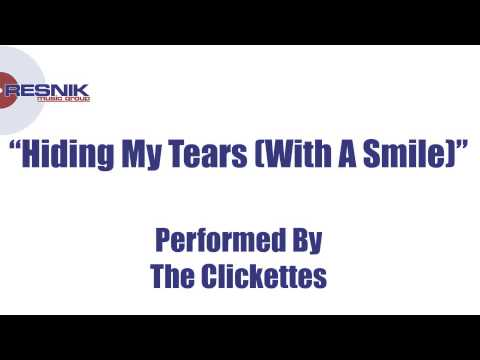 The Clickettes- Hiding My Tears (With A Smile)