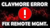 how to fix claymore error