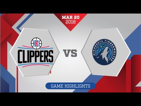 Los Angeles Clippers vs Minnesota Timberwolves: March 20, 2018