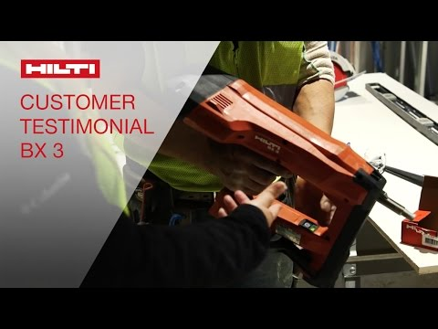 TESTIMONIALS by customers about the Hilti BX 3 Battery-actuated tool