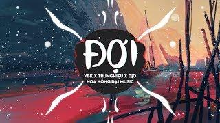 Đợi - VBK x TrungHieu x Dio [Official]
