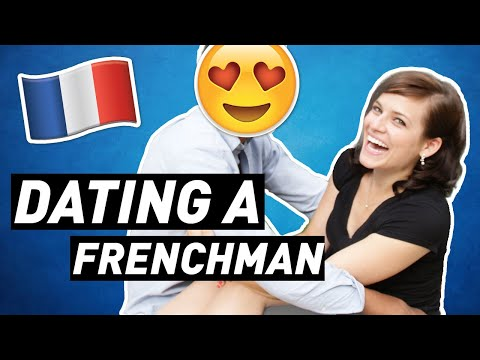 DATING A FRENCHMAN | What you NEED to Know
