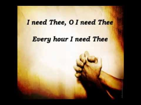 I Need Thee Every Hour with Lyrics