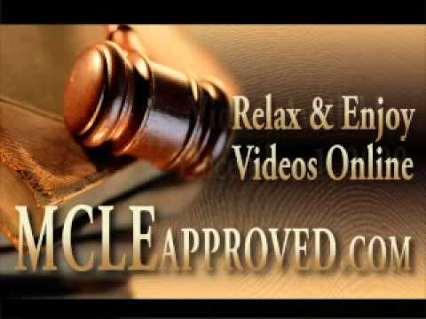 MCLE Videos - Visit MCLEapproved.com & Earn CLE Credits