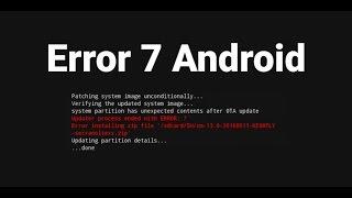 Ошибка 7 при прошивке в Recovery Android (TWRP/CWM/Philz)