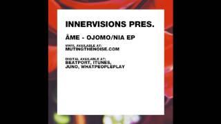 Âme - Nia - Ojomo/Nia EP