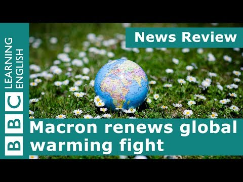 Download Youtube: News Review: Macron renews global warming fight