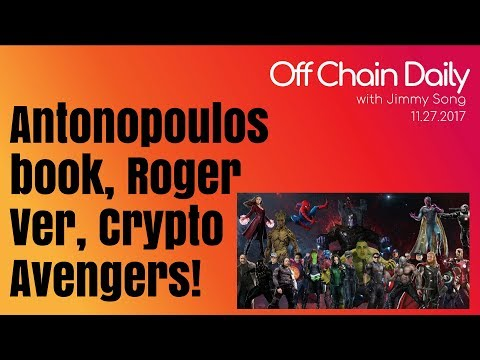 Bitcoin ATH, Error Log vs Ver, Crypto Avengers - Off Chain Daily, 2017.11.27