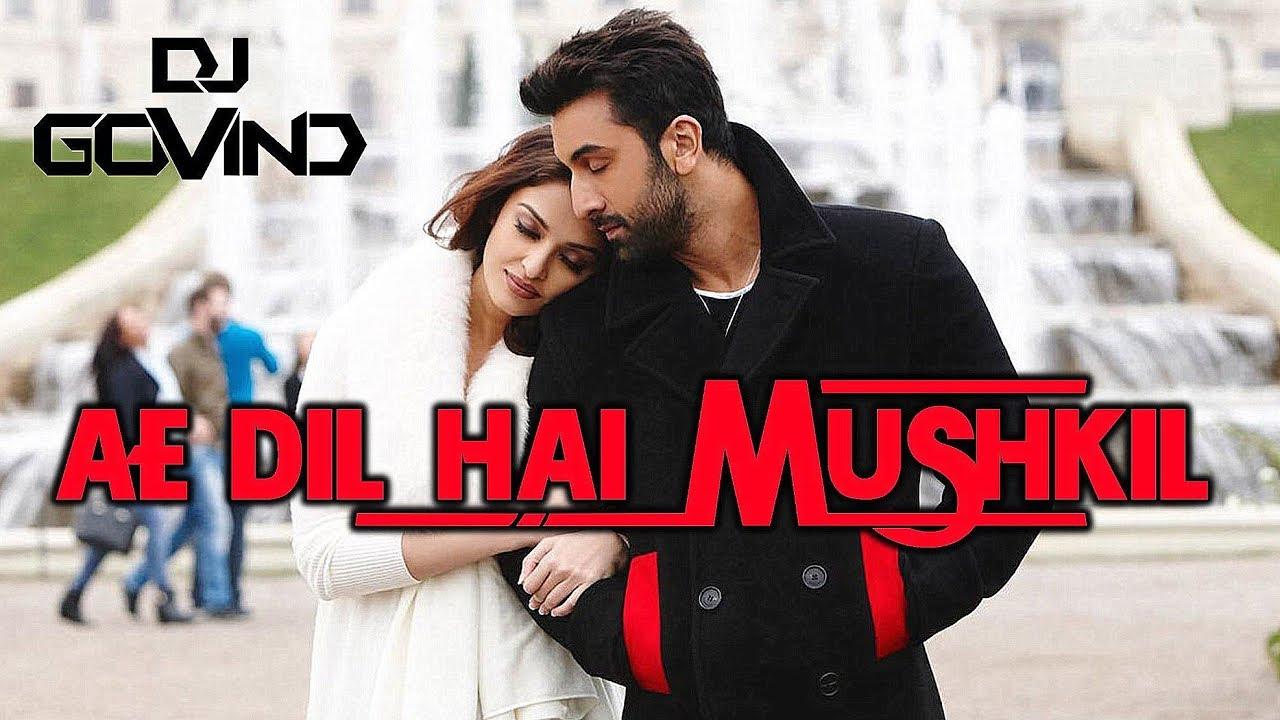Ae Dil Hai Mushkil Dj Govind Mashup Youtube