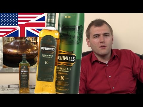 Whisky Review/Tasting: Bushmills 10 years