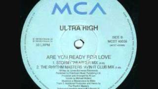 Ultra High - Are You Ready For Love (Rhythm Masters Avin It Club Mix) .wmv