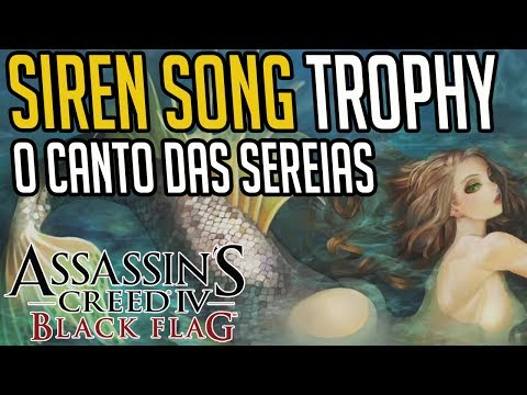 Assassin's Creed Siren Song Trophy / O Canto das Sereias