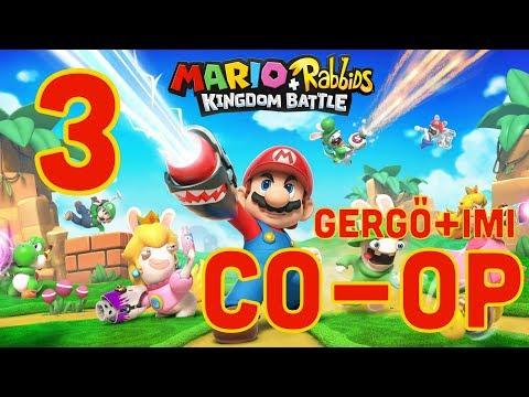 GERGŐ+IMI CO-OP ACTION!!! | Mario + Rabbids Kingdom Battle #3